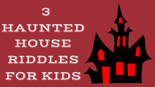 Haunted House Riddles For Kids