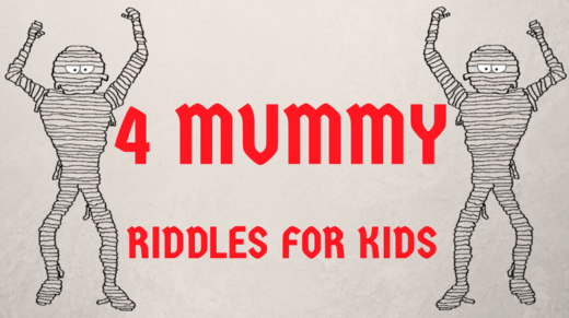Mummy Riddles For Kids