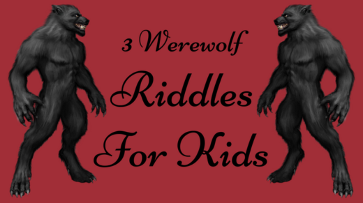 Werewolf Riddles For Kids