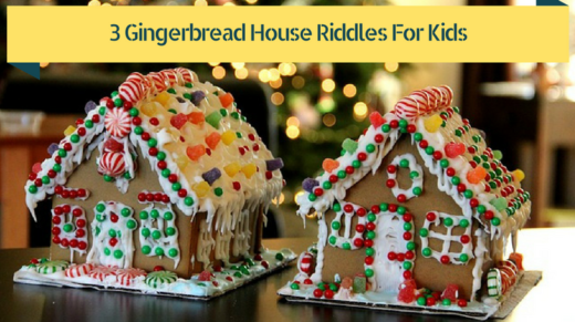 3 Gingerbread House Riddles For Kids