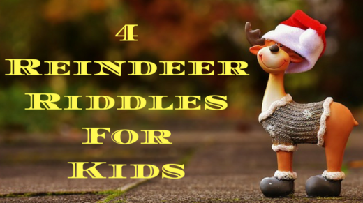 4 Reindeer Riddles For Kids