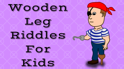 Wooden Leg Riddles For Kids