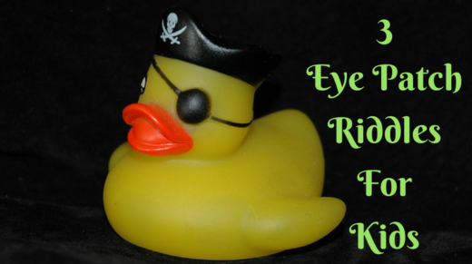 3 Eye Patch Riddles For Kids