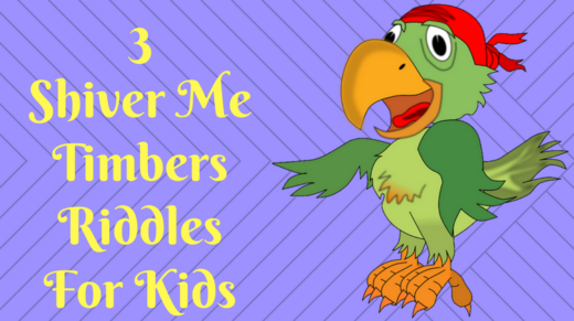 3 Shiver Me Timbers Riddles For Kids