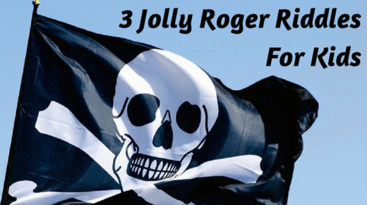 3 Jolly Roger Riddles For Kids