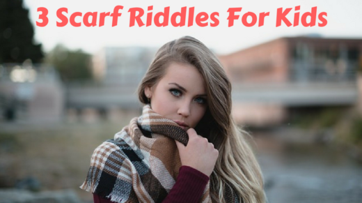 3 Scarf Riddles For Kids
