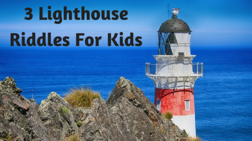 3 Lighthouse Riddles For Kids