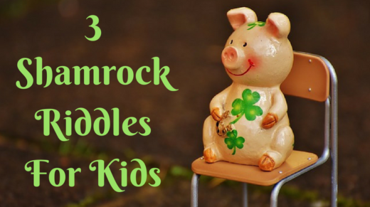 3 Shamrock Riddles For Kids