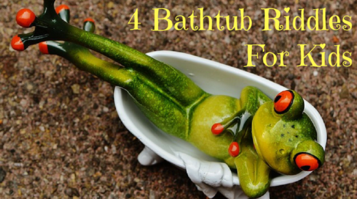 4 Bathtub Riddles For Kids