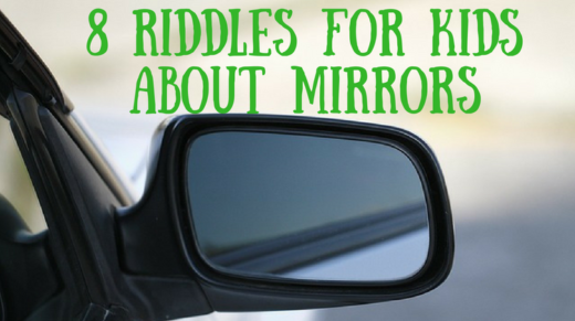 8 Mirror Riddles For Kids