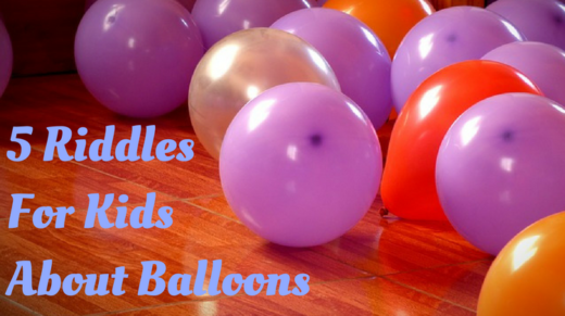 5 Balloon Riddles For Kids