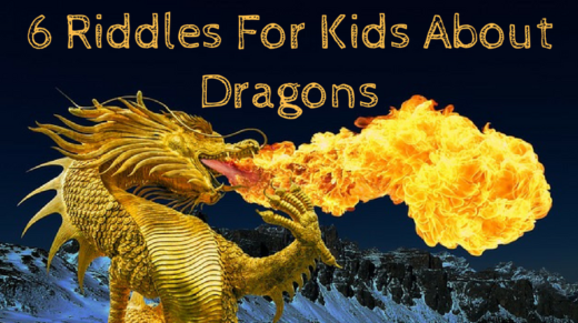 6 Dragon Riddles For Kids