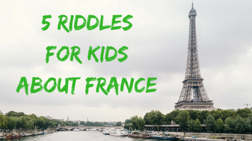 5 France Riddles For Kids