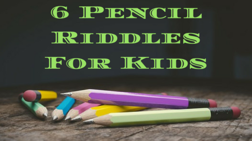 6 Pencil Riddles For Kids