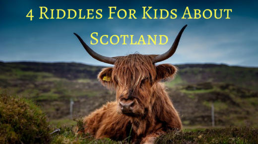 4 Scotland Riddles For Kids