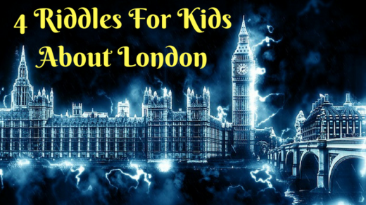 4 London Riddles For Kids