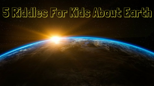 5 Earth Riddles For Kids