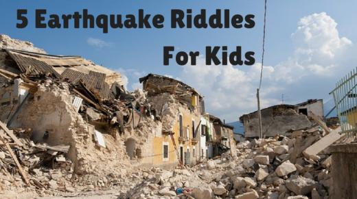 5 Earthquake Riddles For Kids