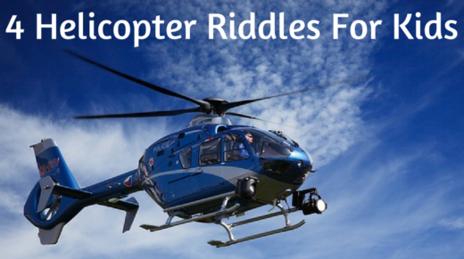 4 Helicopter Riddles For Kids