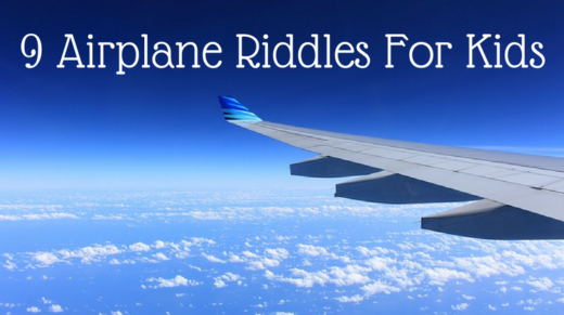 9 Airplane Riddles For Kids