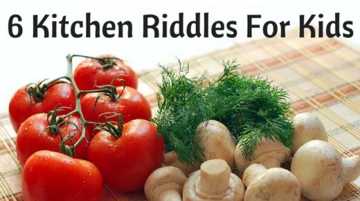 Kitchen Riddles For Kids