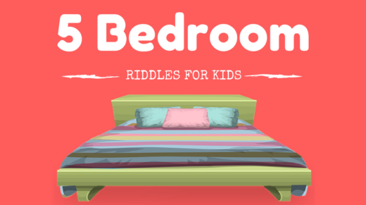 Bedroom Riddles For Kids