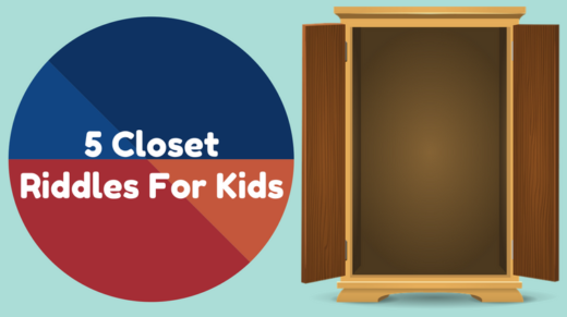 Closet Riddles For Kids