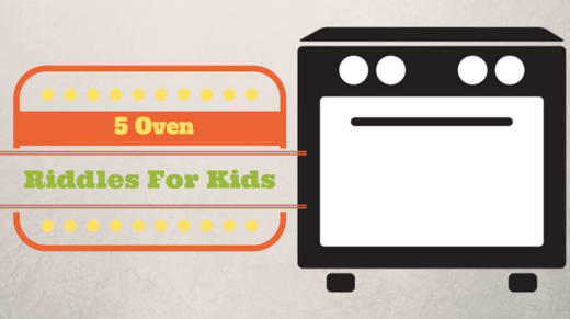 Oven Riddles For Kids