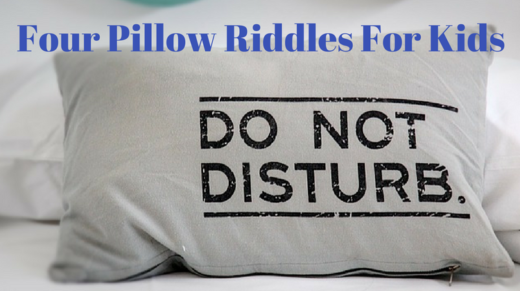 Pillow Riddles For Kids