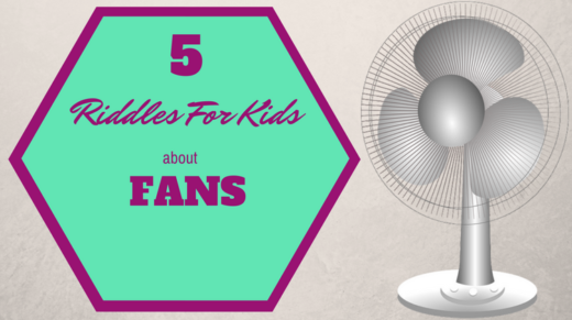 Fan Riddles For Kids