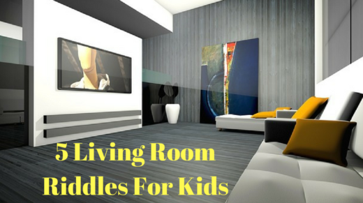 Living Room Riddles For Kids