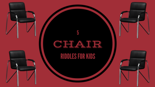 Chair Riddles For Kids