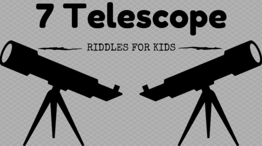 Telescope Riddles For Kids