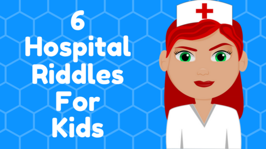 6 Hospital Riddles For Kids