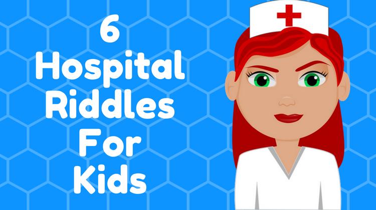 Hospital Riddles