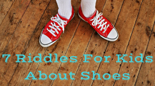 Shoes Riddles For Kids