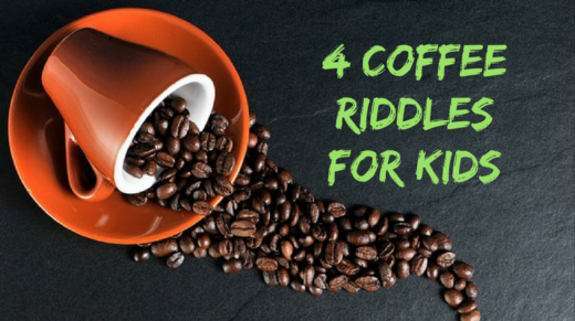 4 Coffee Riddles For Kids