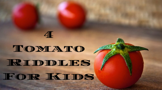 4 Tomato Riddles For Kids