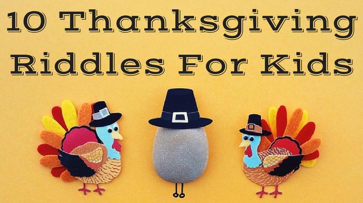 10 Thanksgiving Riddles For Kids