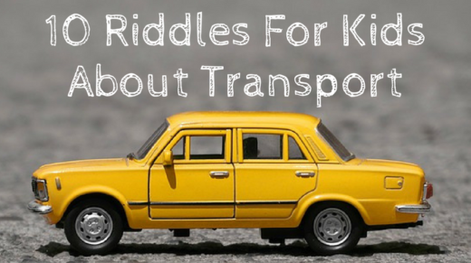 10 Transport Riddles For Kids