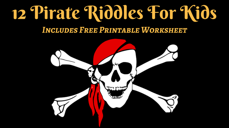 12 Pirate Riddles For Kids