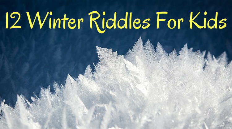 12 Winter Riddles For Kids