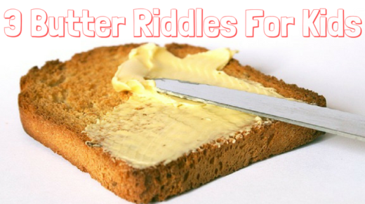 3 Butter Riddles For Kids