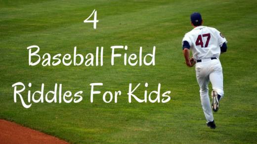 4 Baseball Field Riddles For Kids