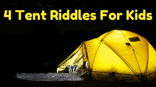 4 Tent Riddles For Kids