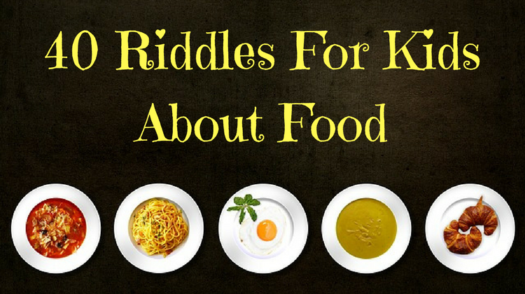 40 Food Riddles For Kids