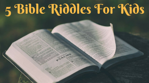 5 Bible Riddles For Kids