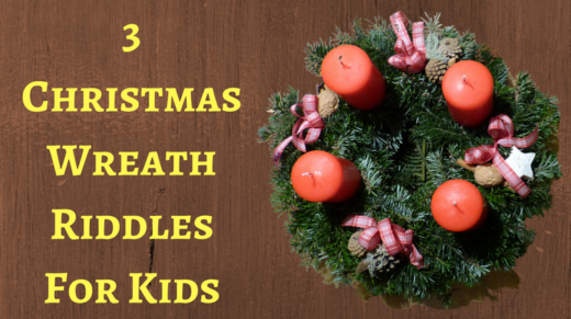 3 Christmas Wreath Riddles For Kids